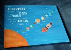 Solar System original painting with Bible verse (kids bedroom paint solar system) Space Classroom, Sunday School Classroom, Classroom Themes, Infant Classroom, Vbs Crafts, Church Crafts, Space Crafts, Vacation Bible School 2017, Kids Bedroom Paint