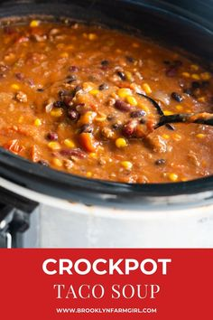 Easy Slow Cooker Taco Soup recipe, made in the crockpot with ground beef and 8 cans. This creamy soup is ready in 4 hours on high or 8 hours on low. Crock Pot Tacos, Slow Cooker Tacos, Slow Cooker Recipes, Crockpot Recipes, Yummy Recipes, Dinner Recipes, Ground Beef In Crockpot, Kale Soup Recipes, Salad Recipes