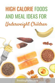 How to feed an underweight child; here are high calorie food options and meal ideas. Feeding Bytes, UK Dietitian A dietitian's tip to help increase calorie intake for an underweight child in a healthy and nutritious way. High Calorie Baby Food, High Calorie Snacks, High Fat Foods, High Calorie Recipes, Healthy Kids, Healthy Snacks, Healthy Eating, Healthy Recipes, Detox Recipes