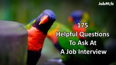 175 Helpful Questions To Ask At A Job Interview via Jacob Share >>