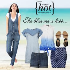 What's Hot this week - She blue me a kiss... Featuring chambray, prints and jumpsuits!