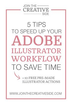 5 tips to speed up your Adobe Illustrator workflow to save time.