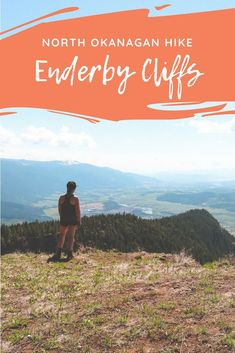 The Enderby Cliffs offer breathtaking views of the North Okanagan-Shuswap and are one of the most popular hikes in the region. Travel Advice, Travel Guides, Travel Tips, Travel Destinations, Columbia Outdoor, Hiking Guide, Hiking Trails, Vancouver Travel, British Columbia