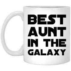fef4b667c89 Best Aunt in the Galaxy Mug