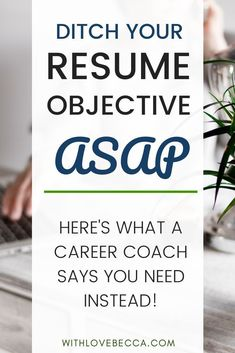 Why you need to ditch the resume objective for a career change. Write a great resume and use all that space for what really matters and helps you stand out. Resume Advice, Resume Writing Tips, Job Resume, Career Advice, Sample Resume, Resume Ideas, Cv Ideas, Resume Help