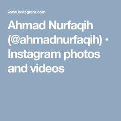Ahmad Nurfaqih (@ahmadnurfaqih) • Instagram photos and videos