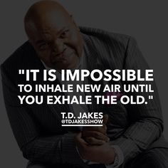 Start your week off right with #MotivationMonday from T D  Jakes