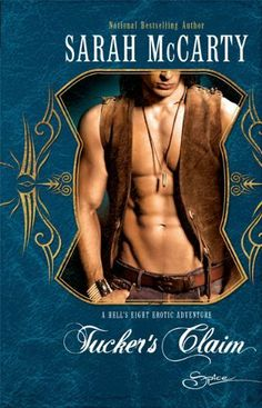 Tucker's Claim (Hell's Eight Erotic Adventures) by Sarah McCarty. $11.86. Author: Sarah McCarty. Series - Hell's Eight Erotic Adventures. Publisher: Spice; Original edition (October 1, 2009). Publication: October 1, 2009