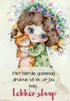 Good Night Greetings, Good Night Messages, Good Night Wishes, Cute Good Morning Quotes, Good Night Quotes, Lekker Dag, Good Night Blessings, Goeie Nag, Afrikaans Quotes