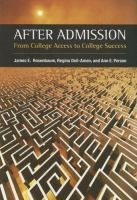 After Admission: From College Access to College Success by James E. Rosenbaum #studytips
