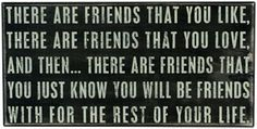 There Are Friends - Box Signs 17428 | Primitives by Kathy