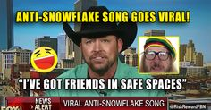 ...LOL VIDEO : Anti-Snowflake Song Trolling Liberals Goes VIRAL – TruthFeed