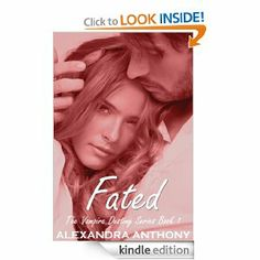 Amazon.com: Fated (The Vampire Destiny Series Book #1) eBook: Alexandra Anthony: Kindle Store