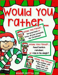 i would rather know what I get for Christmas, feed the reindeer , and make cookies ..comment yours :D