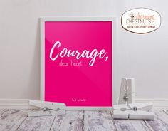 COURAGE DEART HEART, Printable Art, Inspirational Print, Typography Quote, Home Decor, Motivational Poster, Wall Art