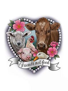 🌱Vegan Art- 'Friends Not Food'- Print🌱 Vegan Tattoo, Kawaii Tattoo, Science Tattoos, Animal Agriculture, Pinturas Disney, Friendship Tattoos, Animal Tattoos, Cat Tattoos, Vegan Gifts