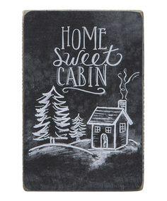 Look at this #zulilyfind! 'Sweet Cabin' Chalk Box Sign by Primitives by Kathy #zulilyfinds