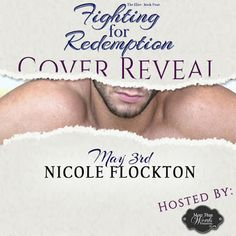 Cover Reveal - Fighting for Redemption (The Elite: Book Four) by Nicole Flockton   Title: Fighting for Redemption Series: The Elite: Book Four Author: USA Today Bestselling Author Nicole Flockton Genre: Adult Sports Romance Coming: May 23 2017  More Than Words Promotions  From USA Today Bestselling Author Nicole Flockton the final book in The Elite Series. Bad Boy Brett Hunter is on a downward spiral after a poor performance at the Rio Olympic Games. His sponsors are threatening to drop him…