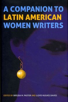 A companion to Latin American women writers
