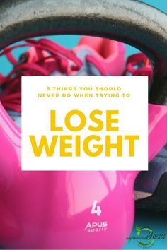 5 Things You Should Never Do When Trying to Lose Weight