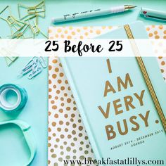 Today I am sharing 25 things that I want to accomplish before turning 25 next year.