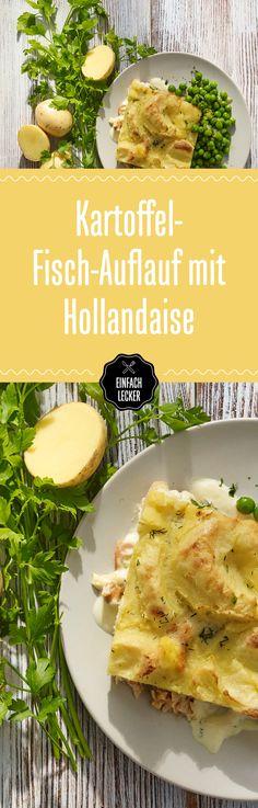 Auflauf-Fan? Aufgepasst! Wir verraten unser ultimatives Wohlfühlrezept: Fisch, Kartoffeln, Hollandaise …