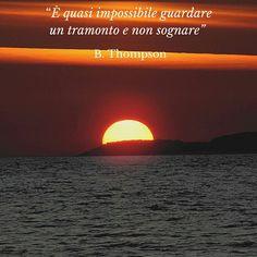 E'quasi impossibile guardare un tramonto.......