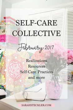 Starting this year, I'll be posting a monthly self-care collective of updates, realizations, resources, and self-care practices that I'm trying out or involved in. There are limitless ways to practice self-care, deepen awareness, and create daily routines and rituals in your life that serve you fully and completely. Let's dive into those together