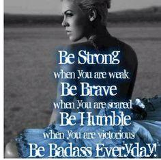 Be BADASS Everyday!