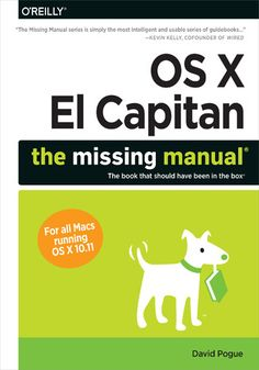 OS X El Capitan: The Missing Manual - David Pogue