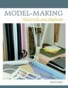 Model-making : materials and methods / David Neat