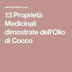13 Proprietà Medicinali dimostrate dell'Olio di Cocco