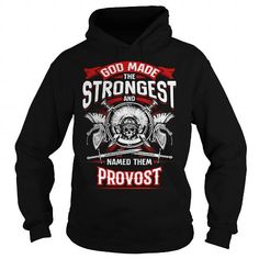 nice PROVOST tshirt, PROVOST hoodie. It's a PROVOST thing You wouldn't understand