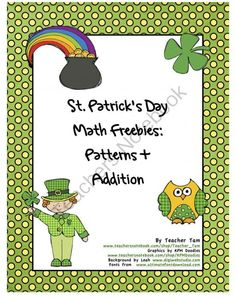 Coloring in patterns and an addition game for K-1.  FREE St. Patrick's Day Math:  Patterns and Addition from TeacherTam on TeachersNotebook.com -  (6 pages)