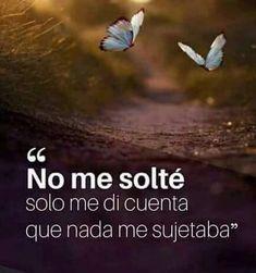 No me solté. Poem Quotes, Sad Quotes, Poems, Life Quotes, Motivational Phrases, Inspirational Quotes, Joy Of Life, Spanish Quotes, Life Inspiration