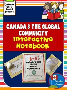 Canada's Interactions with the Global Community: Ontario Grade 6 Social Studies Ontario Curriculum, Social Studies Curriculum, Curriculum Mapping, Teaching Social Studies, Help Teaching, Canadian Social Studies, Interactive Notebooks, Classroom Management, Special Education