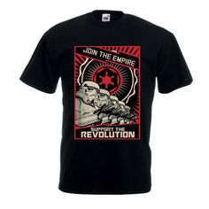 Star Wars JOIN THE EMPIRE SUPPORT THE REVOLUTION T-Shirt Men Tee Shirt All Size