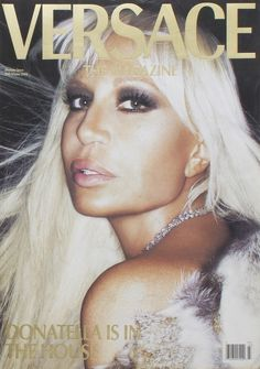 High Fashion - Donatella Versace for Versace Magazine, 2002 Donatella Versace, Gianni Versace, Casa Versace, House Of Versace, Versace Versace, 2000s Fashion, High Fashion, Versace Family, Italian Fashion