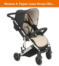Mamas & Papas Luna Stone/Black Stroller. The Luna stroller is refreshing, eye catching, stylish and modern. Winner of Britain's Mother & Baby Magazine Best Stroller Gold Award, this compact flat folding stroller makes life as simple as possible for parents - it's ideal for smaller car trunks and has a seat which is easily reclined with only one hand. The Luna has an adjustable leg rest, a five point safety harness and all round wheel suspension designed give a smooth ride for your baby...