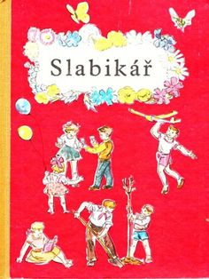 Slabikář z dřívějších časů, moc pěkný :-) Thing 1, English Language, Childhood Memories, Montessori, Literacy, Retro Vintage, Kindergarten, Preschool, Classroom