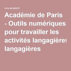 Académie de Paris - Outils numériques pour travailler les activités langagières