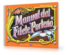 Manual del Filete Porteño, de Alfredo Genovese.