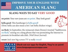 American slang is fun to learn about and a great way to make your English more colorful. Here is some slang for very good. They're on fleek! #ESL