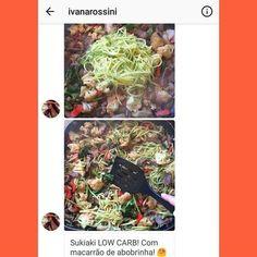Hmmm que delícia esse sukiaki completamente #lowcarb da querida @ivanarossini ! . . O segredo é fazer o macarrão de abobrinha para aproveitar a textura e o sabor... sem ingerir um monte de #carboidratos e #gluten! . . (Ensinamos a fazer esse macarrão em http://ift.tt/2cMcmbZ ) . . E você já fez? . . . #senhortanquinho #controleseucorpo #macarrao #dementira #sukiaki #receitaslowcarb #paleobr #semgluten #paleodieta #dietalowcarb #semlactose #comidadeverdade #vidalowcarb