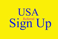 give 25 USA signup to your referral link - fiverr
