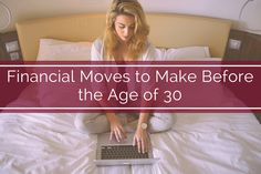 These are the financial moves you should be making before 30. #BankofWalterboro