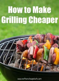 Grilling is a great