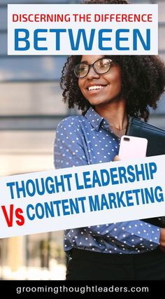 If you want to become an authority in your niche it's time you knew more about content marketing and thought leadership and how they are different and related to each other. Most importantly, how you can use one or the other to succeed in your quest to become an authority in your niche or field of expertise.  #contentmarketing #thoughtleadership #contentmarketingvsthoughtleadership