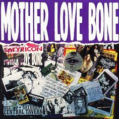 Mother Love Bone. Reminds me of high school during the 90s. Crown of Thornes~