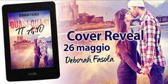 Romance and Fantasy for Cosmopolitan Girls: Cover Reveal: Quasi Quasi Ti Amo di Deborah Fasola...